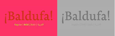 Baldufa has won several awards at TDC2 2013' ED-Awards (Original Typeface Gold Prize)' Morisawa Type Design Competition (Bronze Prize)' and Granshan (Arabic text typefaces 2nd prize). Designed by Ferran Milan.