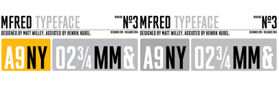 MFRED' a condensed caps-only headline face' has been donated to the BuyFontsSaveLives campaign by designer Matt Willey in honour of his father Nick who was taken by cancer in 2011. All proceeds will go directly to Cancer Research and Macmillan Cancer Support charities.