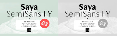 Saya SemiSans FY by @fontyouverymuch. The Family is 75% off till May16.