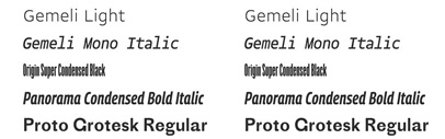 Production Type's new fonts: Gemeli' Gemeli Mono' Origin Super Condensed' Panorama Collection' and Proto Grotesk.