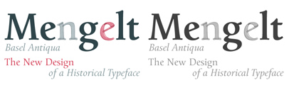 Mengelt Basel Antiqua' a serif face' by Christian Mengelt.