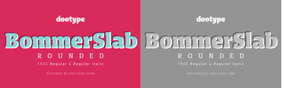 Bommer Slab Rounded by @dooType. Bommer Slab Rounded Family is 70% off till October 12.