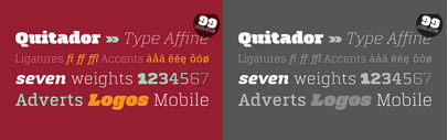 Quitador' a squarish slab serif' by Arne Freytag. Quitador Family is $99 till Nov 7.