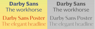 Darby Sans originally designed for Wallpaper magazine