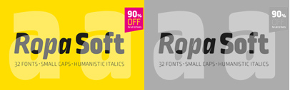 Ropa Soft Pro' a soft and narrow sans serif' by Botio Nikoltchevl. 90% off till Dec 7.