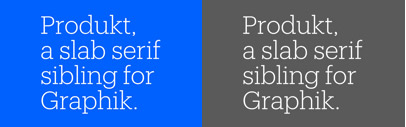 Produkt' a slab serif companion for Graphik' drawn by @BertonHasebe